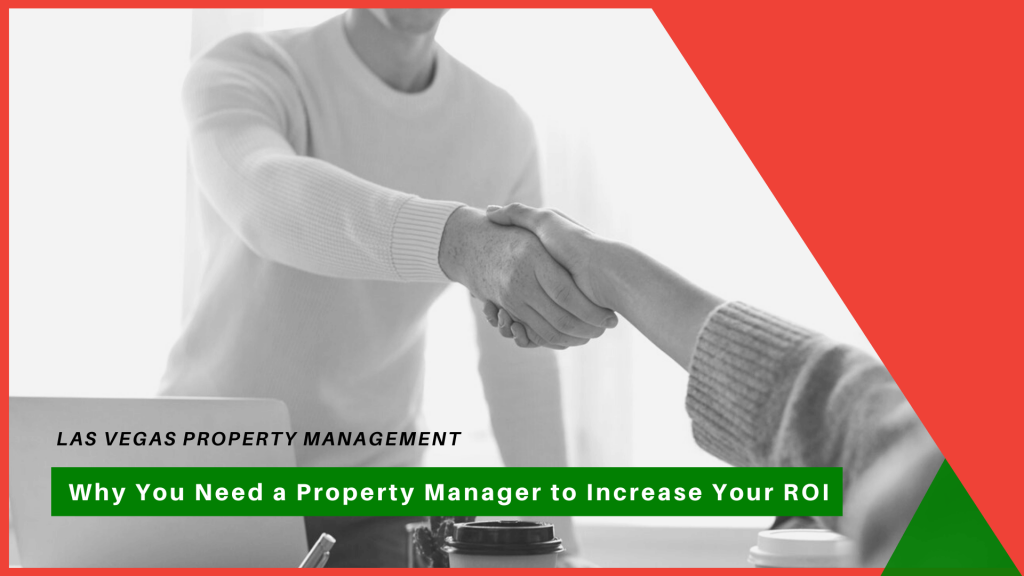Why You Need a Las Vegas Property Manager to Increase Your ROI - article banner