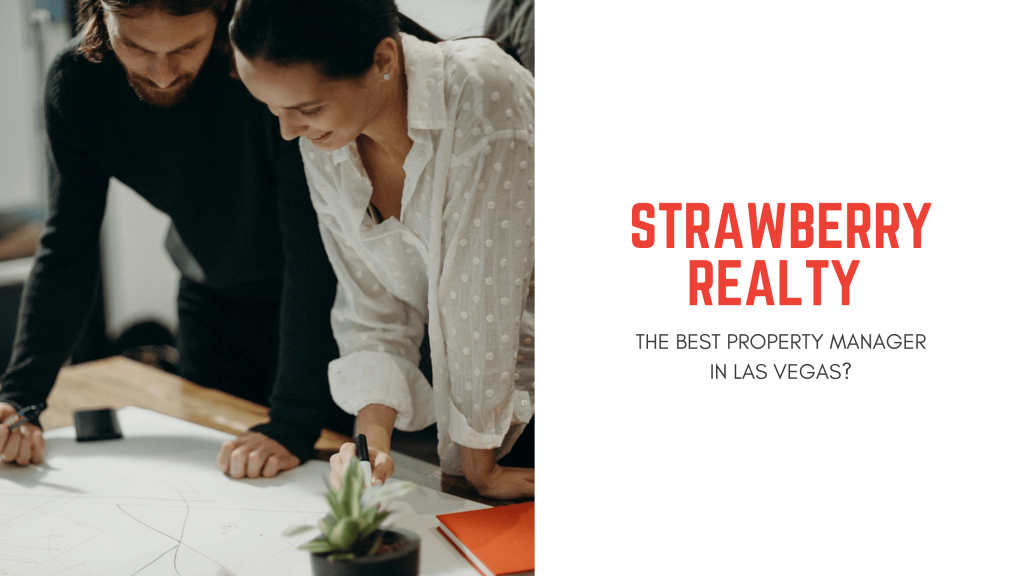 Strawberry Realty PM is the Best Property Manager in Las Vegas - article banner